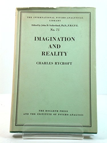 9780701202972: Imagination and Reality (International Psycho-Analysis Library)