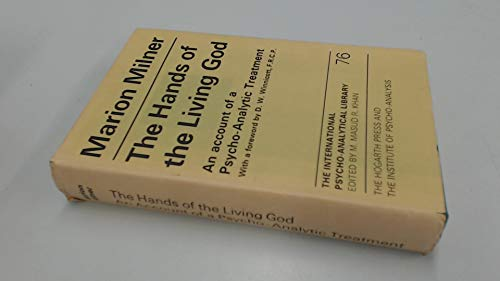 9780701202996: The Hands of the Living God: An Account of a Psycho-Analytic Treatment