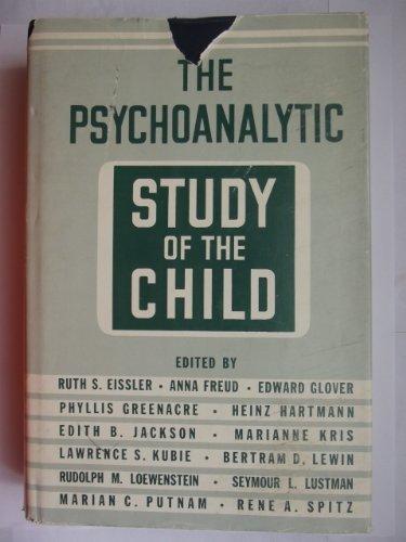 Psychoanalytic Study Of The Child - Volume: Eissler, Ruth S.;
