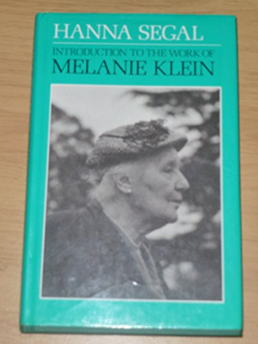 9780701203368: Introduction to the Work of Melanie Klein (International Psycho-Analysis Library)