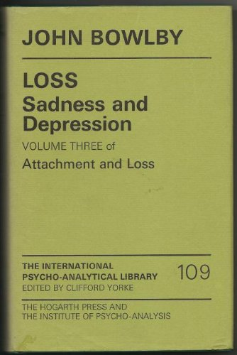 9780701203504: Attachment and Loss: Loss - Sadness and Depression v. 3 (International Psycho-Analysis Library)