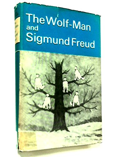 9780701203559: The Wolf-man and Sigmund Freud (International Psycho-Analysis Library)