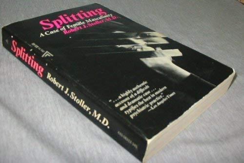 9780701203948: Splitting: Case of Female Masculinity (International Psycho-Analysis Library)