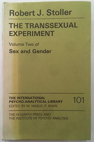 9780701204006: Sex and Gender: The Transsexual Experiment v. 2 (International Psycho-Analysis Library)
