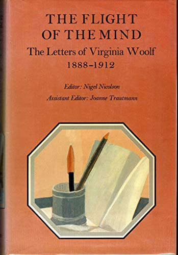 9780701204037: The Letters of Virginia Woolf: Flight of the Mind, 1888-1912 v. 1