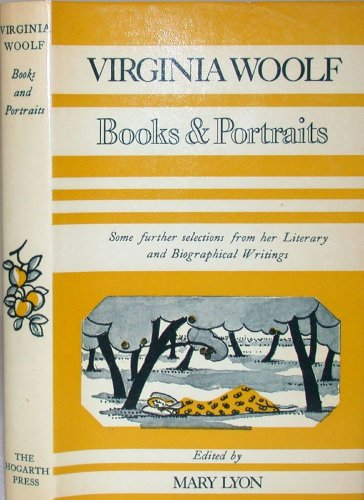 9780701204051: Books and Portraits: Some Further Selections from the Literary and Biographical Writings