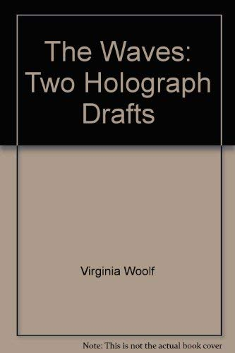 9780701204068: The Waves: Two Holograph Drafts