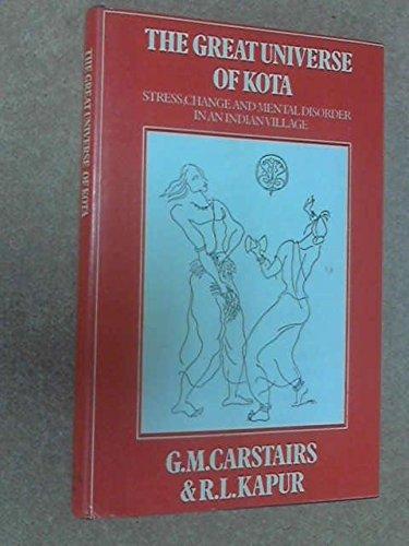 The Great Universe of Kota: Stress, Change: Kapur, R.L.,Carstairs, G.M.