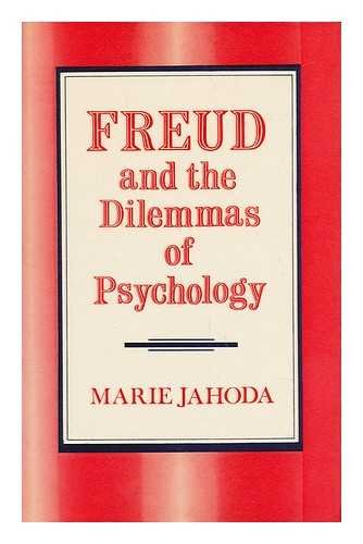 Freud and the Dilemmas of Psychology: Jahoda, Marie
