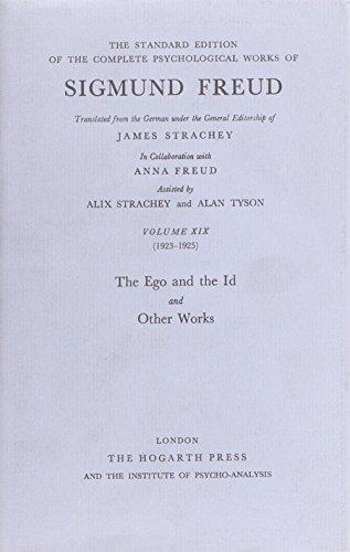 Freud Standard Edition Vol 19: The Ego and the Id: Sigmund Freud