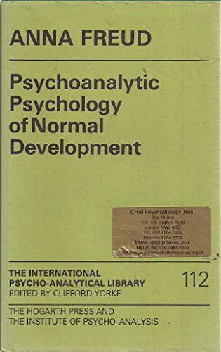 9780701205430: Psychoanalytic Psychology of Normal Development