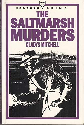 9780701205607: The Saltmarsh murders
