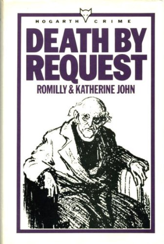 Death by Request: Romilly, S., John, Katherine