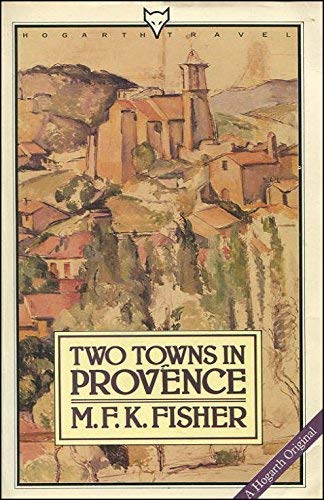 9780701206109: Two Towns in Provence (Hogarth travel)