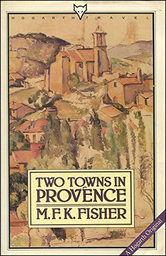 9780701206109: Two Towns in Provence