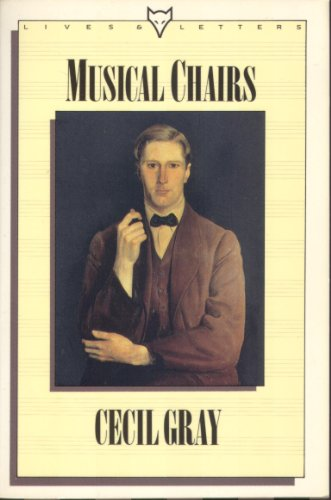 9780701206420: Musical Chairs (Lives & letters)