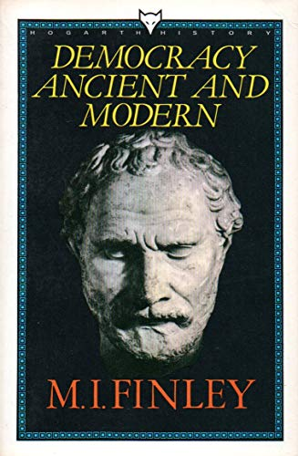 9780701206635: Democracy Ancient and Modern (Hogarth history)