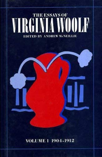 9780701206666: The Essays of Virginia Woolf, Volume 1 1904-1912