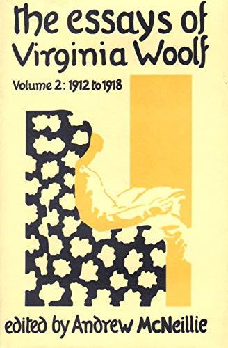The Essays of Virginia Woolf: Volume II: Virginia; McNeillie, Andrew