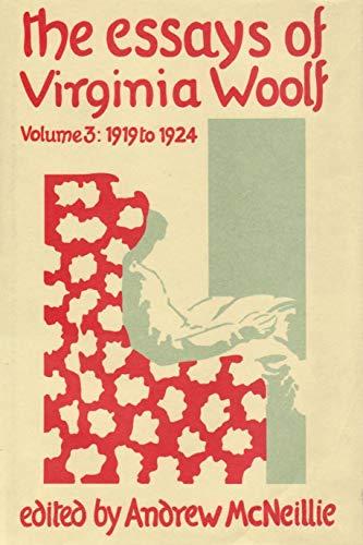 9780701206680: The Essays Of Virginia Woolf: Volume III: 1919-1924: 1919-24 v. 3