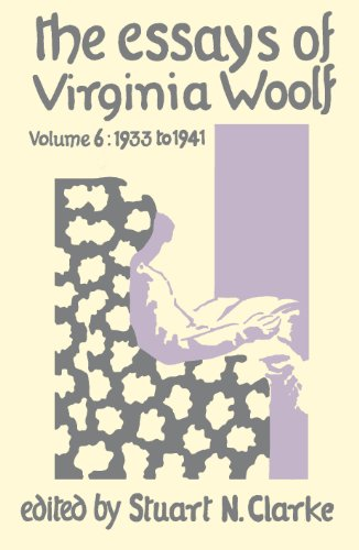 9780701206710: The Essays of Virginia Woolf, Vol. 6: 1933 to 1941