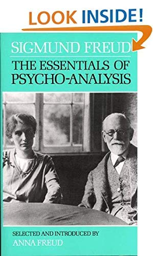 9780701207205: The Essentials of Psychoanalysis (The International psycho-analytical library)