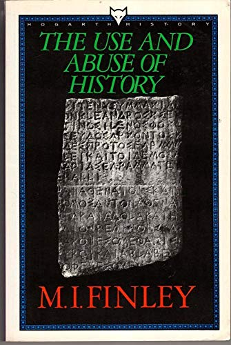 9780701207267: The Use and Abuse of History