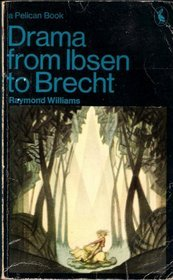 9780701207939: Drama From Ibsen To Brecht
