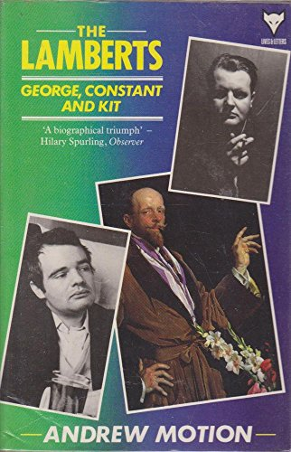9780701207991: The Lamberts: George, Constant and Kit