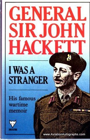 I Was a Stranger: Hacket, Gen Sir
