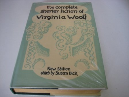 9780701208523: THE COMPLETE SHORTER FICTION OF VIRGINIA WOOLF