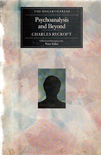 9780701209117: Psychoanalysis and Beyond