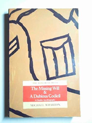 9780701209810: The Missing Will & A Dubious Codicil: A Double Autobiography