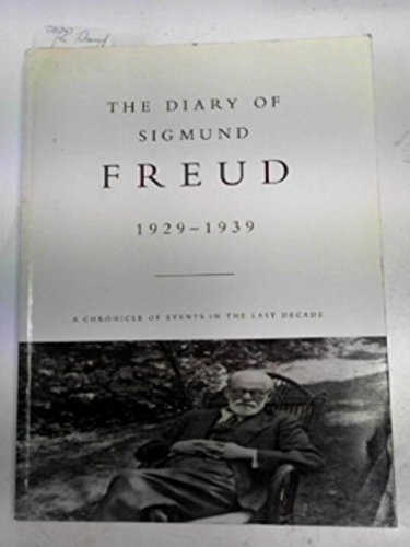 9780701210267: The diary of Sigmund Freud 1929 - 1939: a record of the final decade