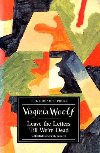 9780701210342: Leave the Letters Till We're Dead: Collected Letters v.6