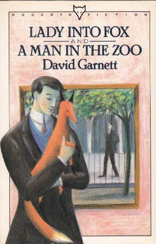 Lady Into Fox and a Man in: David Garnett