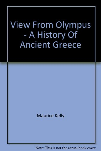 9780701504458: View From Olympus - A History Of Ancient Greece