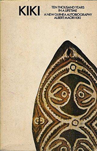 Kiki, Ten Thousand Years In A Lifetime: Albert Maori Kiki