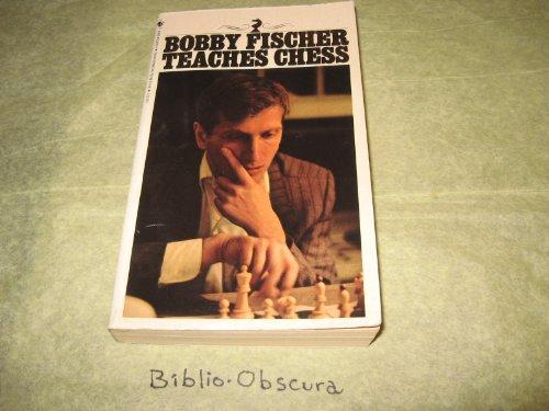 9780701516093: Bobby Fischer Teaches Chess