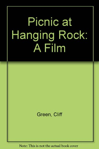 9780701521981: Picnic at Hanging Rock: A Film