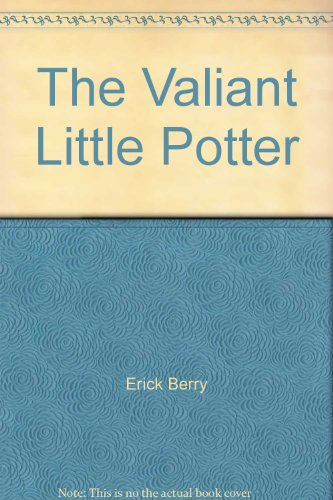 9780701522247: The Valiant Little Potter