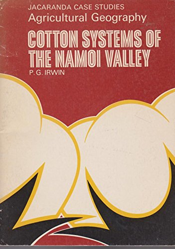9780701605513: Cotton systems of the Namoi Valley (Agricultural geography)
