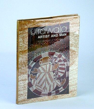 Yirawala, (Australian Aborigine) Artist and Man: Holmes, Sandra Le Brun