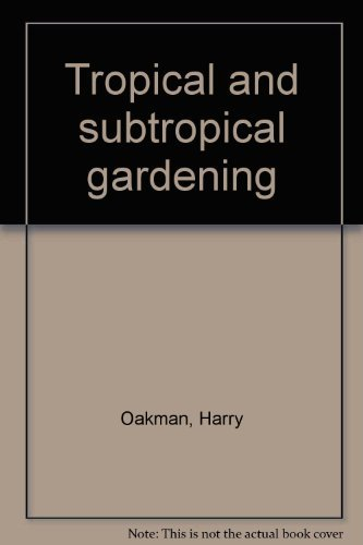 9780701607821: Tropical and subtropical gardening