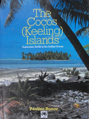 The Cocos Keeling Islands: Australian Atolls in the Indian Ocean
