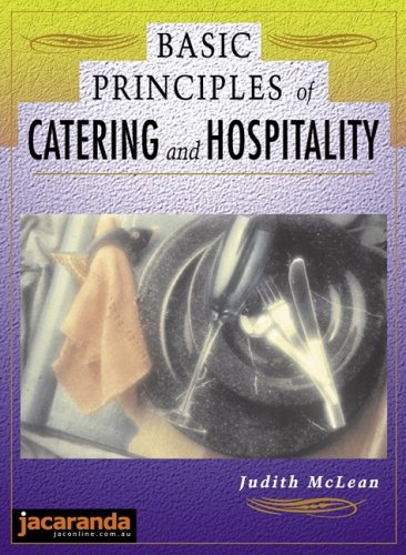 9780701632731: Basic Principles of Catering and Hospitality