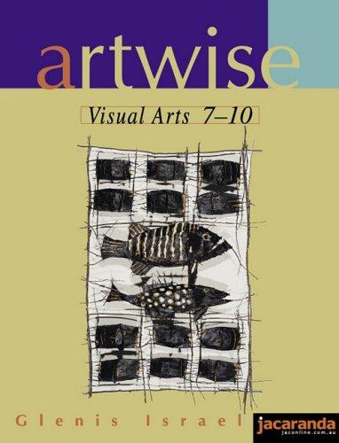 9780701633394: Artwise Visual Arts 7-10
