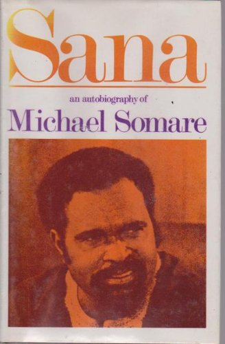 9780701682224: Sana: An autobiography of Michael Somare