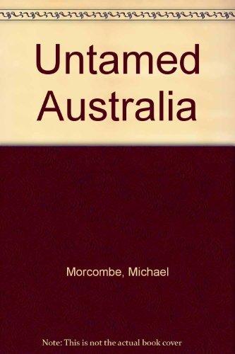 9780701800185: Untamed Australia
