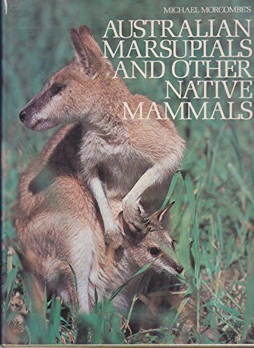 Australian Marsupials and other Native Animals